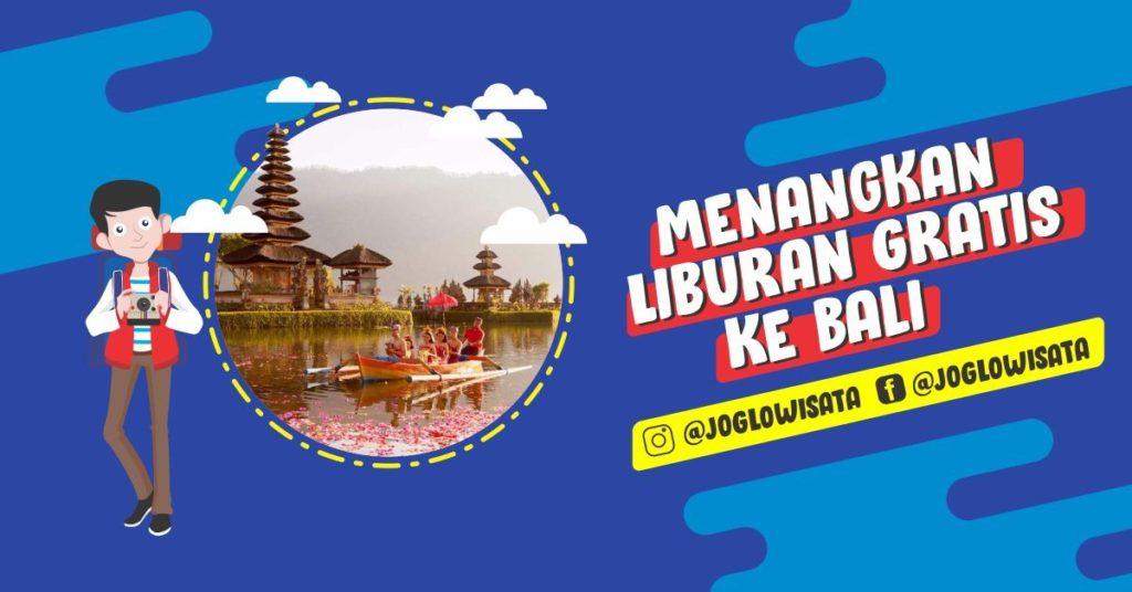Liburan Gratis Ke Bali 2019